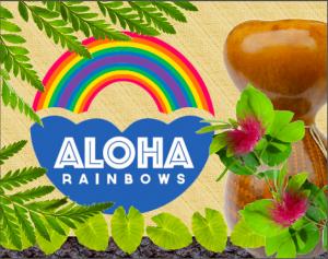 Aloha Rainbows & ipu 1